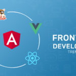 Top 5 Trends in Front-End Development framework for 2018