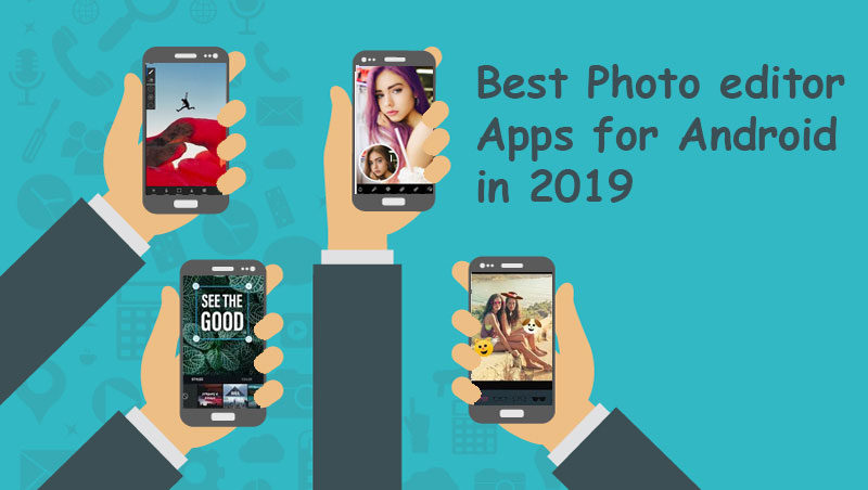 10-Best-Photo-editor-Apps-for-Android-in-2019